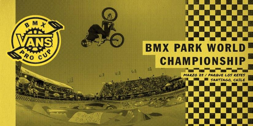 Vans BMX Pro Cup Series en Chile este 25 demarzo